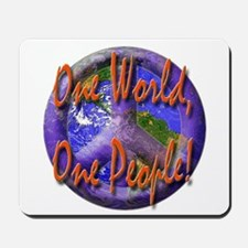 One World, One People Mousepad