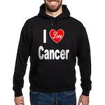 I Love Cancer Hoodie (dark)