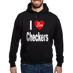 I Love Checkers Hoodie (dark)