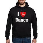 I Love Dance Hoodie (dark)