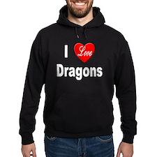 I Love Dragons Hoodie