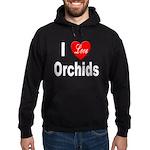 I Love Orchids Hoodie (dark)