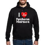 I Love Percheron Horses Hoodie (dark)