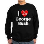 I Love George Bush Sweatshirt (dark)