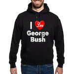 I Love George Bush Hoodie (dark)