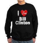 I Love Bill Clinton Sweatshirt (dark)