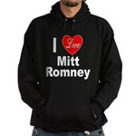 I Love Mitt Romney Hoodie (dark)