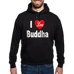 I Love Buddha Hoodie (dark)