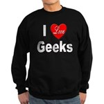 I Love Geeks Sweatshirt (dark)