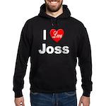 I Love Joss for Joss Lovers Hoodie (dark)