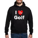 I Love Golf for Golf Fans Hoodie (dark)