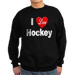 I Love Hockey Sweatshirt (dark)