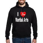 I Love Martial Arts Hoodie (dark)