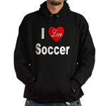 I Love Soccer Hoodie (dark)
