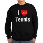 I Love Tennis Sweatshirt (dark)