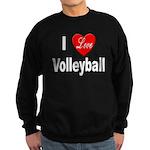 I Love Volleyball Sweatshirt (dark)