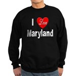 I Love Maryland Sweatshirt (dark)