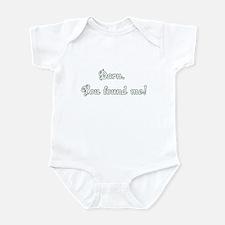 You Found Me (white) Infant Bodysuit