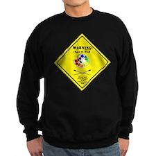 Warning: Artist at Work Sweatshirt