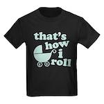That's How I Roll Kids Dark T-Shirt