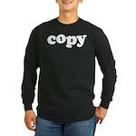Copy Long Sleeve Dark T-Shirt