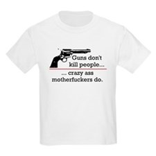 Guns don't kill/Motherfuckers do Kids T-Shirt