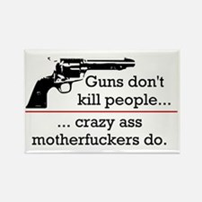 Guns don't kill/Motherfuckers do Rectangle Magnet