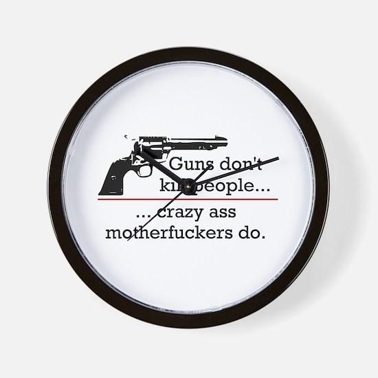 Guns don't kill/Motherfuckers do Wall Clock