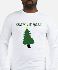 Keepin it Real! - Merry Chris Long Sleeve T-Shirt