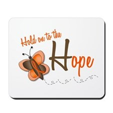 Hold On To Hope 1 Butterfly 2 ORANGE Mousepad