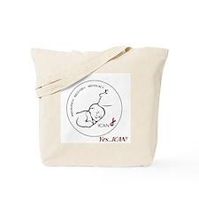 Yes..ICAN Tote Bag