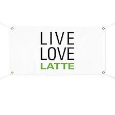 Live Love Latte Banner