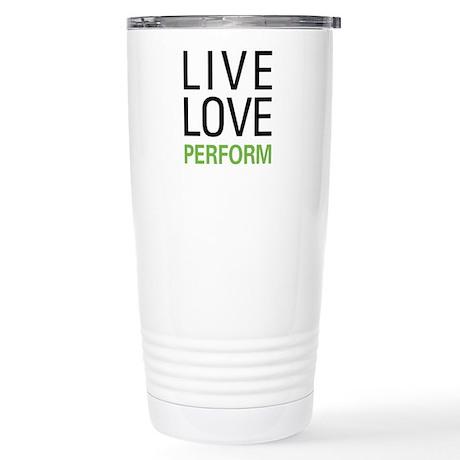 Live Love Perform Stainless Steel Travel Mug