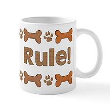 Dogs Rule 1 Mug