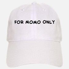 For Momo Only Baseball Baseball Cap