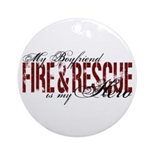 Boyfriend My Hero - Fire & Rescue Ornament (Round)