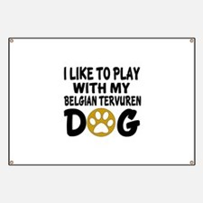 Play With Belgian Tervuren Designs Banner