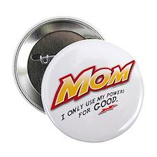 """Supermom! 2.25"""" Button"""