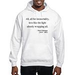 Walt Whitman 22 Hooded Sweatshirt