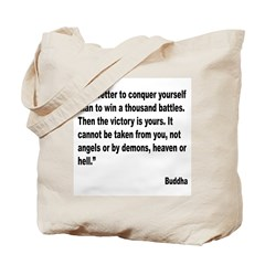 Buddha Conquer Yourself Quote Tote Bag