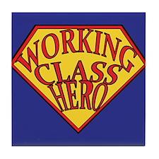 Working Class Hero Tile Coaster