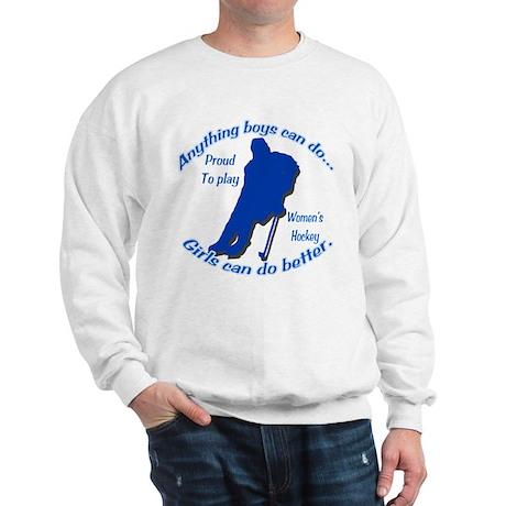 Anything Boys Can Do... Sweatshirt