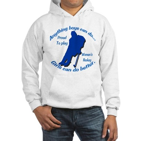 Anything Boys Can Do... Hooded Sweatshirt