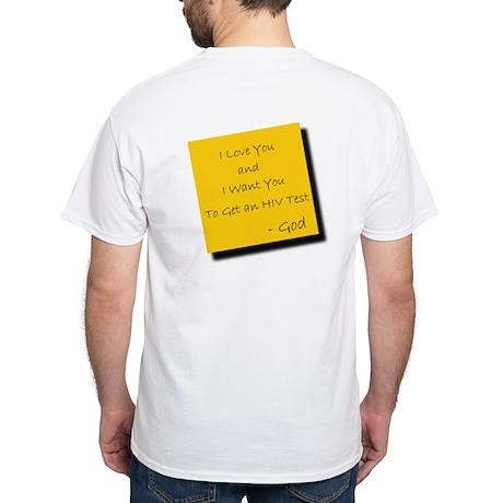 God Supports HIV Testing White T-Shirt