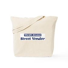 Worlds greatest Street Vendor Tote Bag