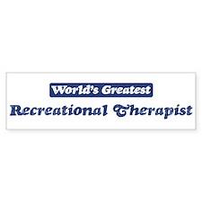 Worlds greatest Recreational Bumper Bumper Sticker