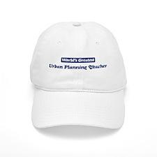 Worlds greatest Urban Plannin Baseball Cap
