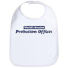 Worlds greatest Probation Off Bib