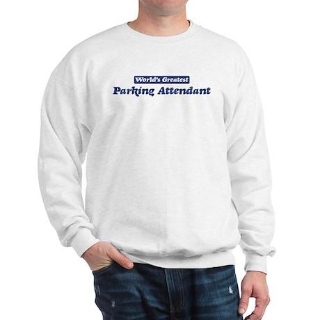 Worlds greatest Parking Atten Sweatshirt