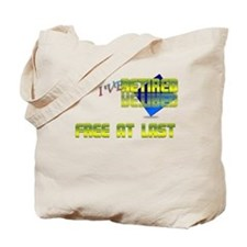 Free at last.:-) Tote Bag